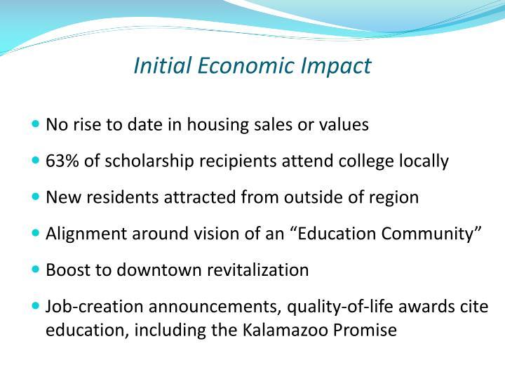 Initial Economic Impact