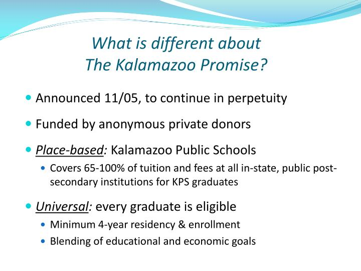 What is different about the kalamazoo promise