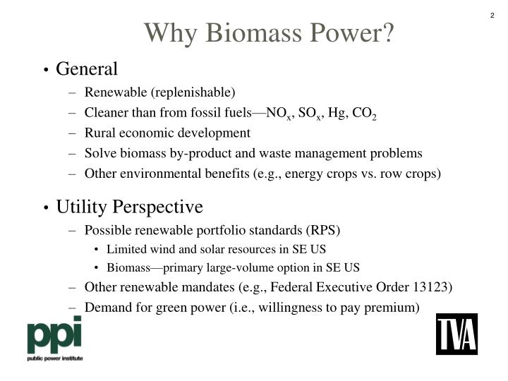 Why biomass power