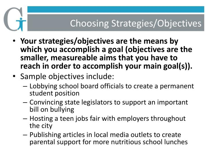 Choosing Strategies/Objectives