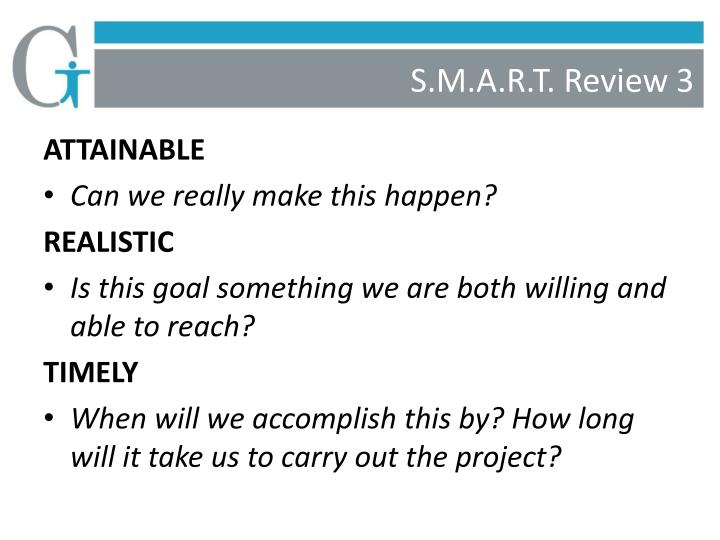 S.M.A.R.T. Review 3