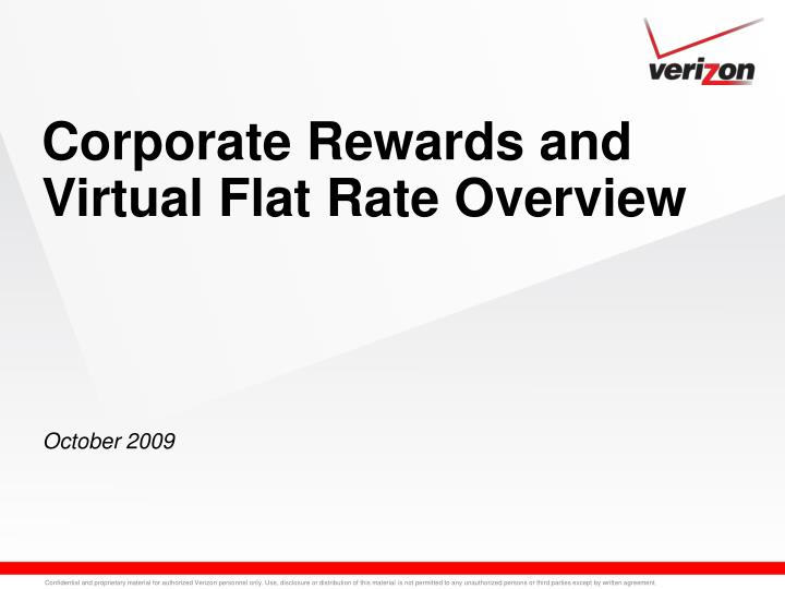 Corporate rewards and virtual flat rate overview