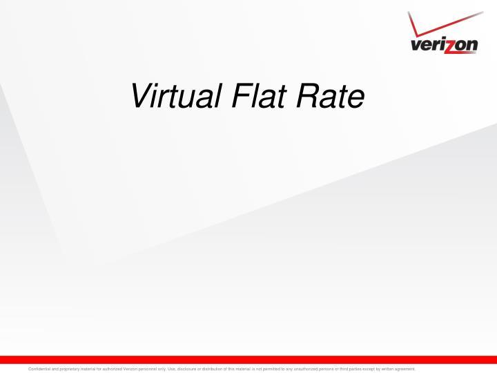 Virtual Flat Rate