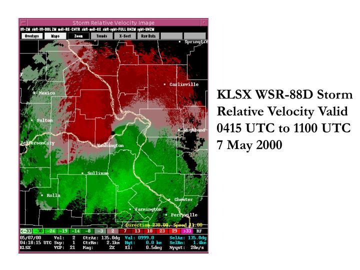 KLSX WSR-88D Storm Relative Velocity Valid 0415 UTC to 1100 UTC  7 May 2000
