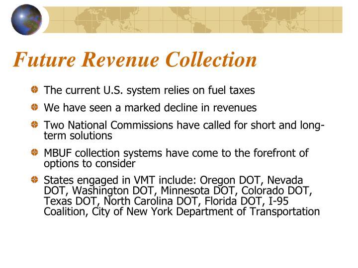 Future Revenue Collection