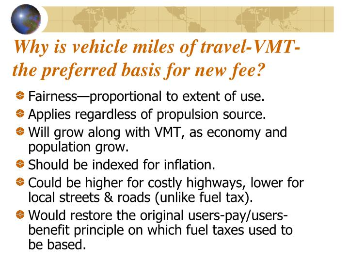 Why is vehicle miles of travel-VMT-the preferred basis for new fee?
