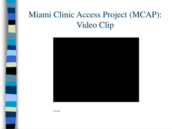 Miami Clinic Access Project (MCAP):