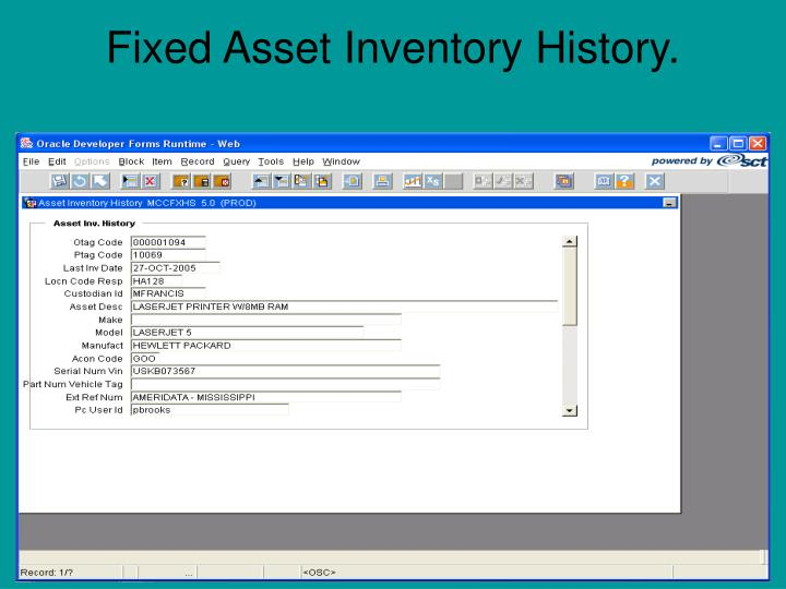 Fixed Asset Inventory History.