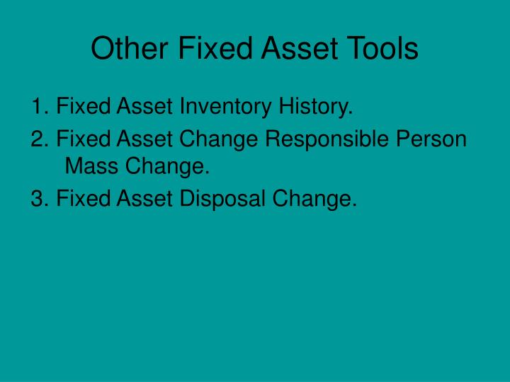 Other Fixed Asset Tools