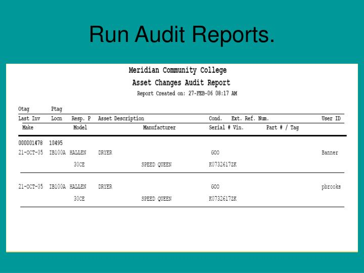 Run Audit Reports.