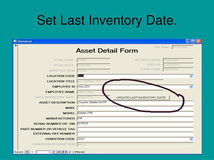 Set Last Inventory Date.