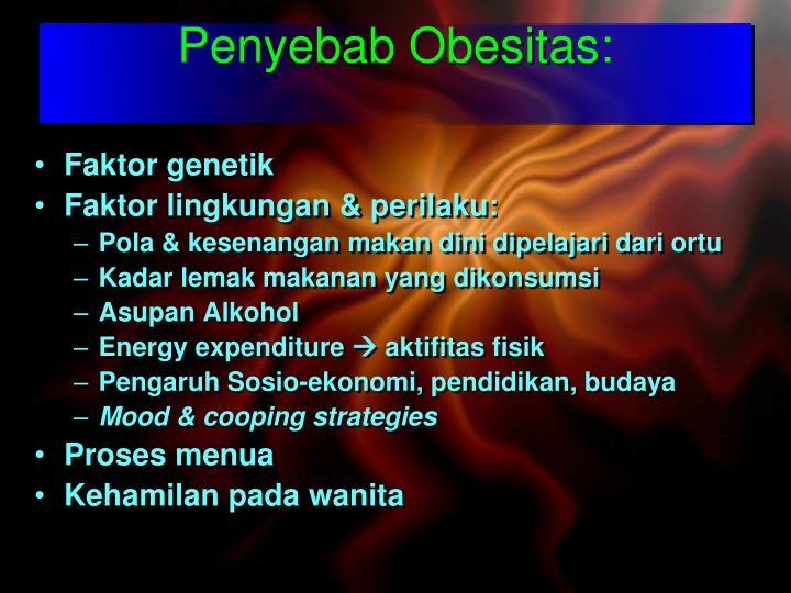 Penyebab Obesitas: