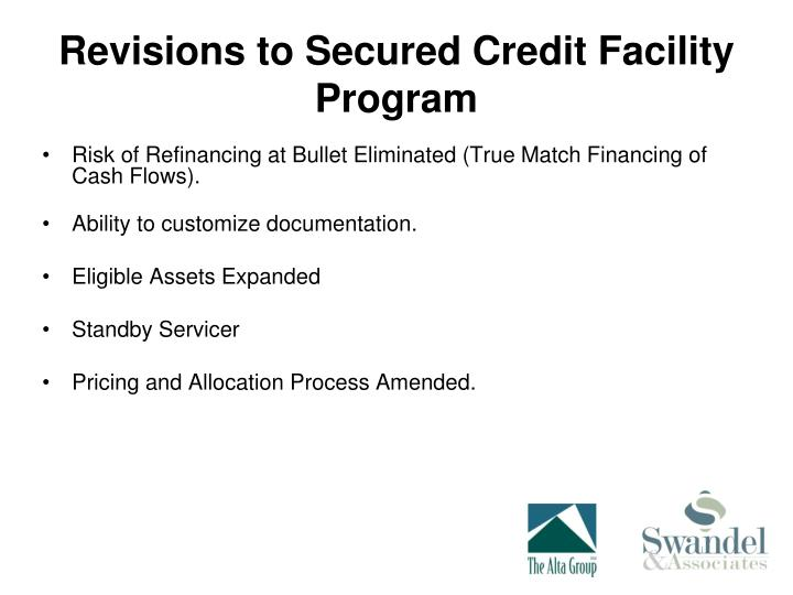 Revisions to Secured Credit Facility Program
