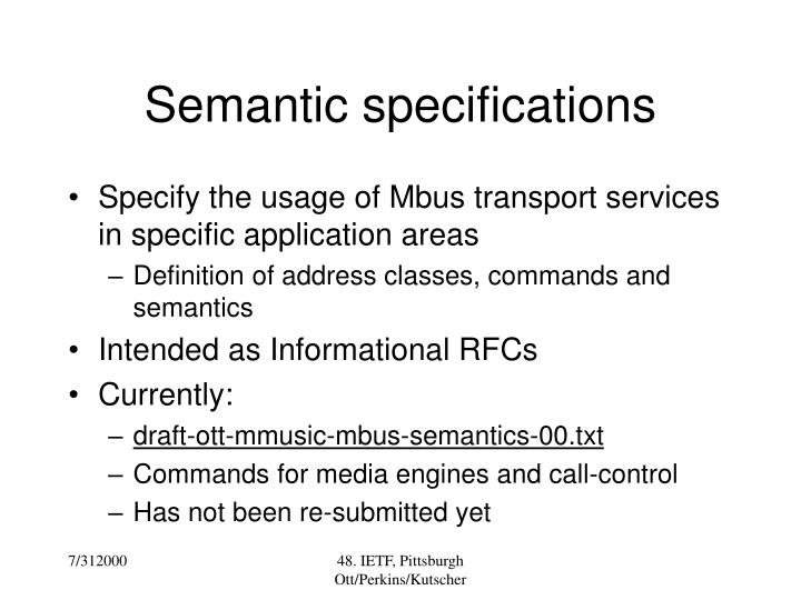 Semantic specifications