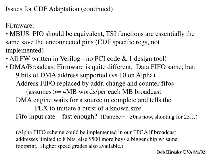 Issues for CDF Adaptation