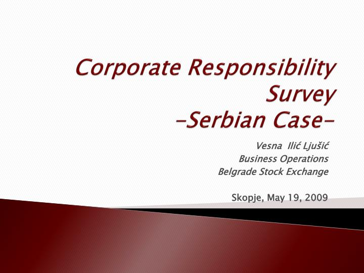 Corporate responsibility survey serbian c ase