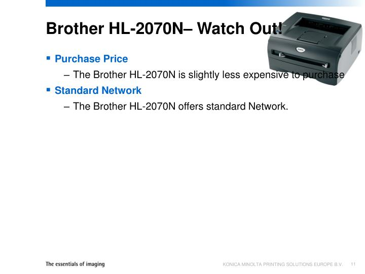 Brother HL-2070N– Watch Out!