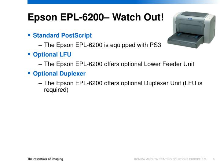 Epson EPL-6200– Watch Out!