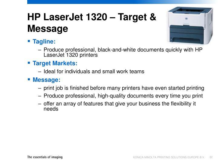 HP LaserJet 1320 – Target & Message