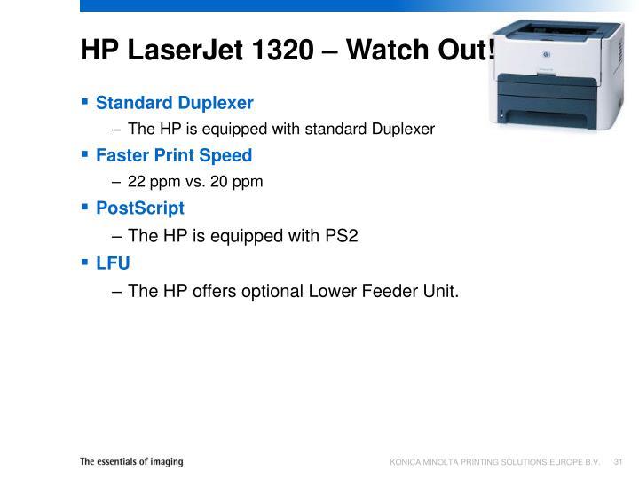 HP LaserJet 1320 – Watch Out!