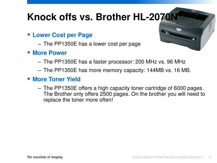 Knock offs vs. Brother HL-2070N
