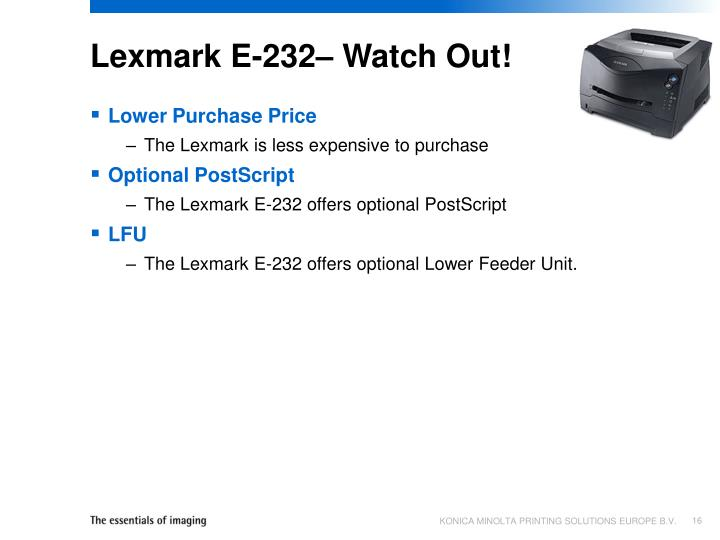 Lexmark E-232– Watch Out!