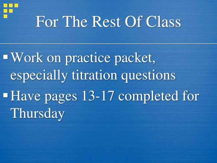 For The Rest Of Class