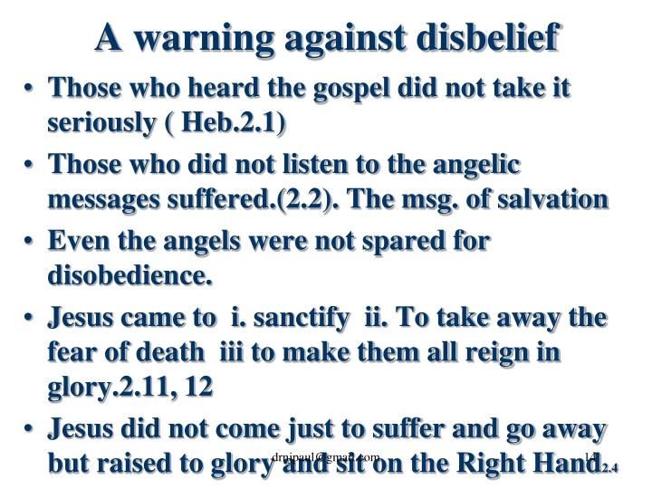 A warning against disbelief