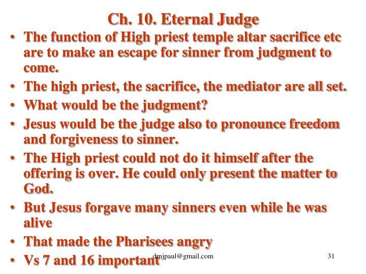 Ch. 10. Eternal Judge