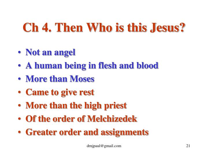 Ch 4. Then Who is this Jesus?