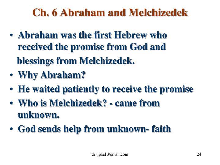 Ch. 6 Abraham and Melchizedek