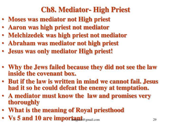 Ch8. Mediator- High Priest