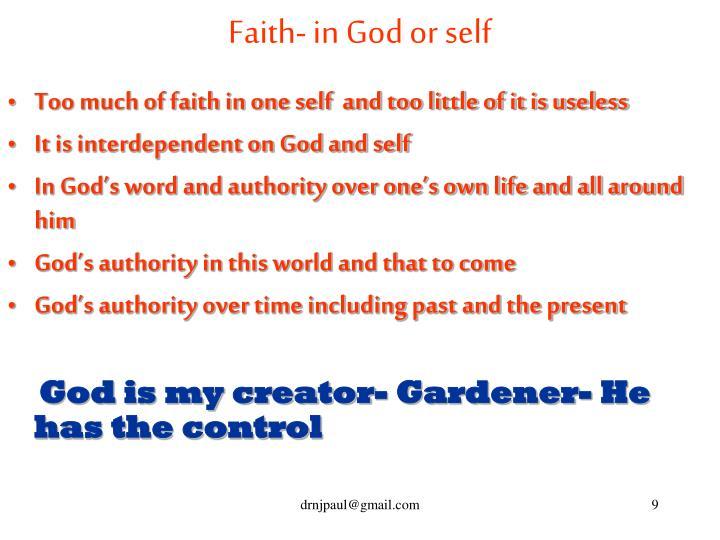 Faith- in God or self