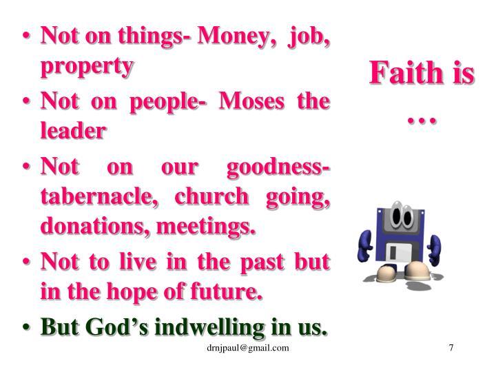 Faith is …