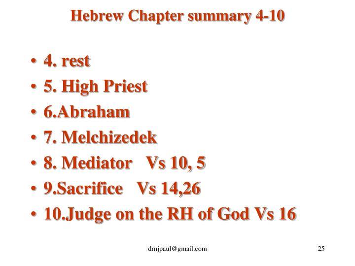 Hebrew Chapter summary 4-10