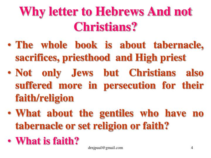 Why letter to Hebrews And not Christians?
