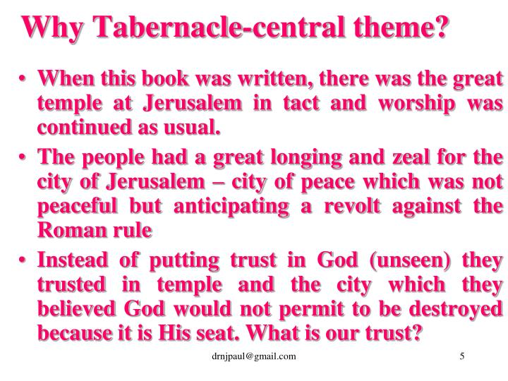 Why Tabernacle-central theme?