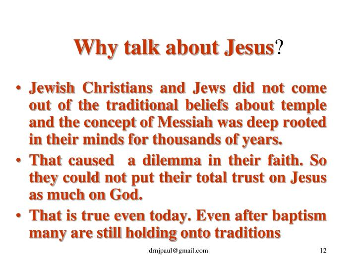 Why talk about Jesus