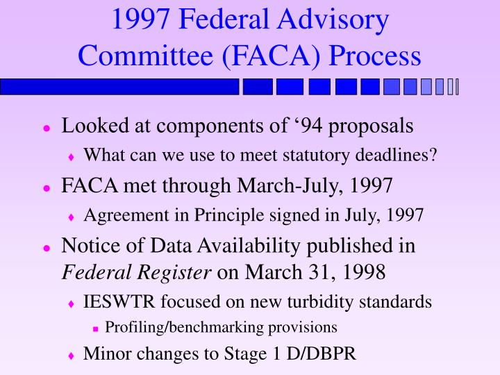 1997 Federal Advisory Committee (FACA) Process