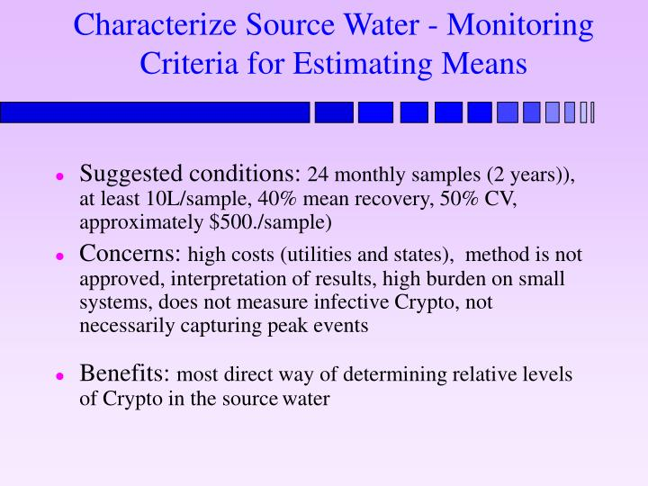 Characterize Source Water - Monitoring Criteria for Estimating Means