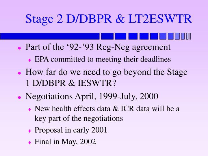 Stage 2 D/DBPR & LT2ESWTR