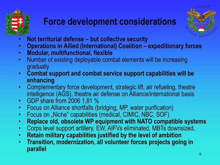 Force development considerations