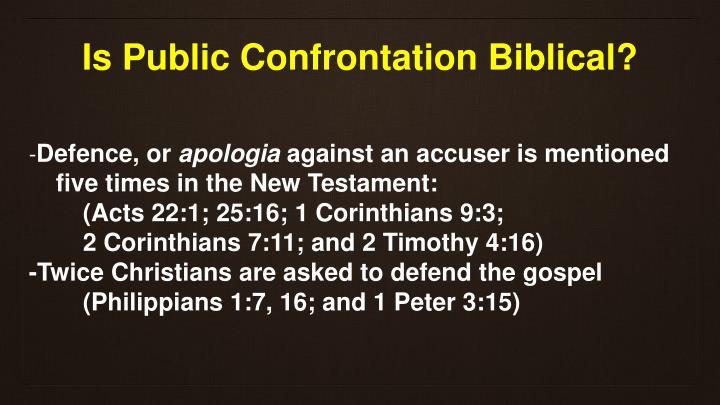 Is Public Confrontation Biblical?