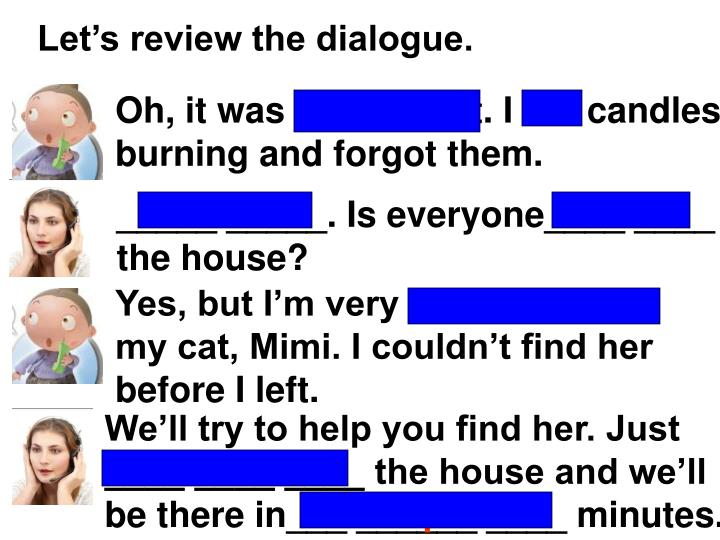 Let's review the dialogue.