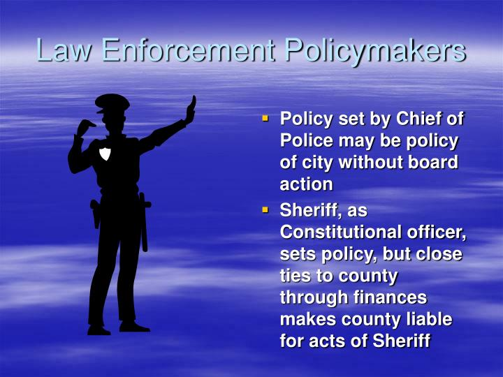 Law Enforcement Policymakers
