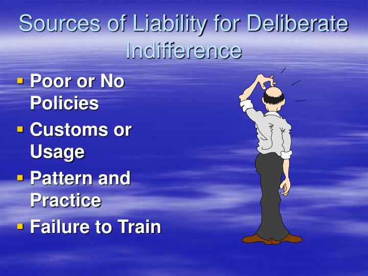 Sources of Liability for Deliberate Indifference