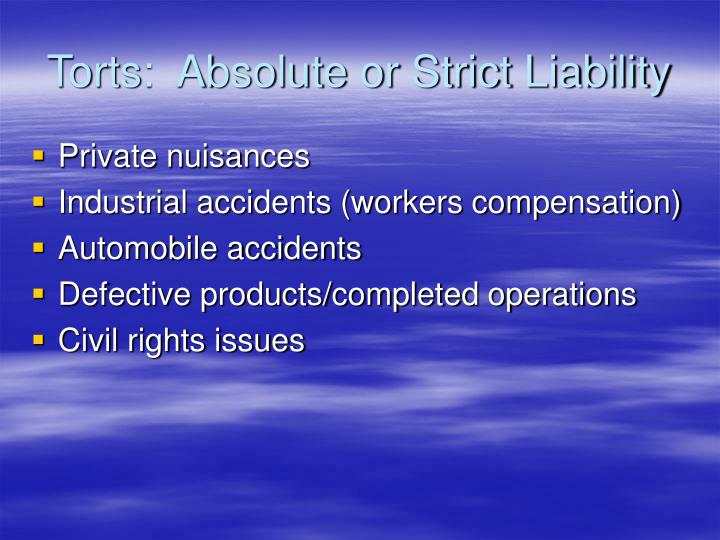 Torts:  Absolute or Strict Liability