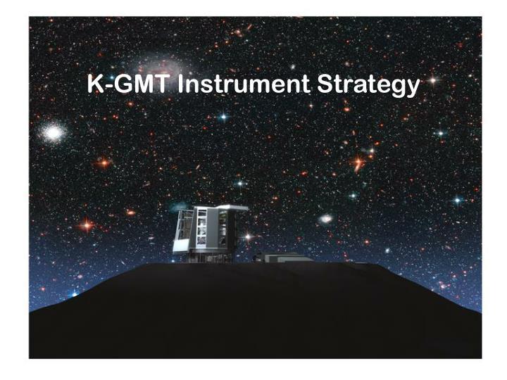 K-GMT Instrument Strategy