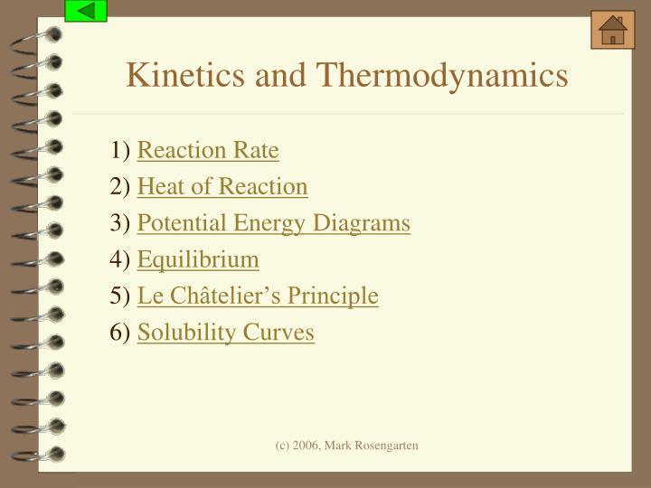 Kinetics and Thermodynamics