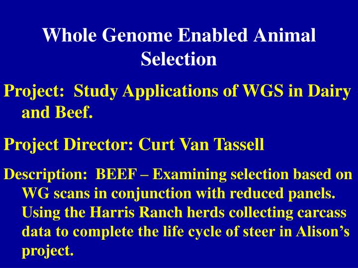Whole Genome Enabled Animal Selection